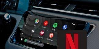 Guardare Netflix su Android Auto