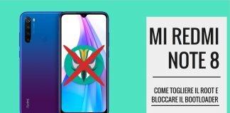 Come togliere il root a Redmi Note 8 e altri dispositivi Xiaomi