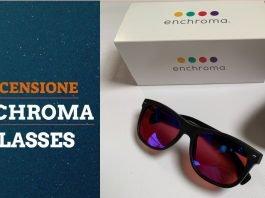 Recensione EnChroma Glasses, gli occhiali per vedere i colori