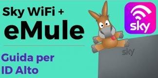Configurare eMule su modem Sky WiFi per ID alto