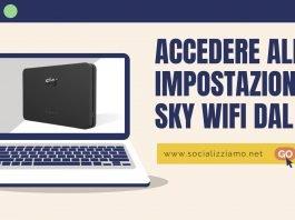 Come gestire le impostazioni di Sky WiFi dal pc