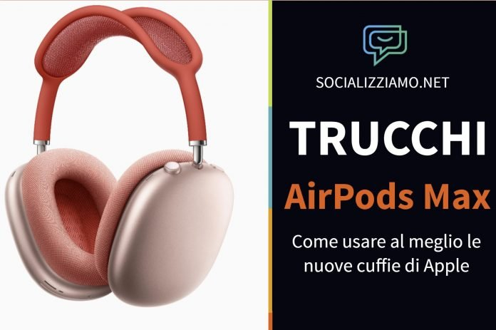 Trucchi Apple AirPods Max