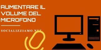Come aumentare il volume del microfono su pc