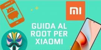 Guida al root per telefoni Xiaomi